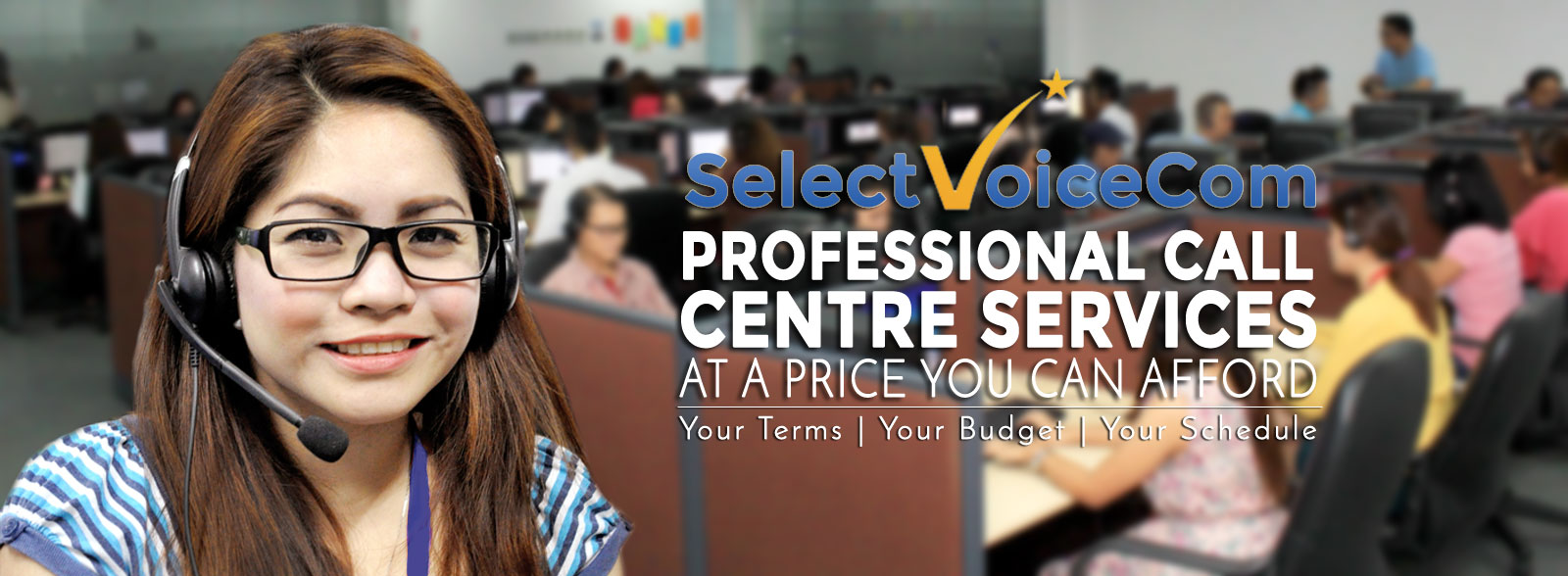 Professional Call Centre Services at a price you can afford.  Your terms, your budget, your schedule